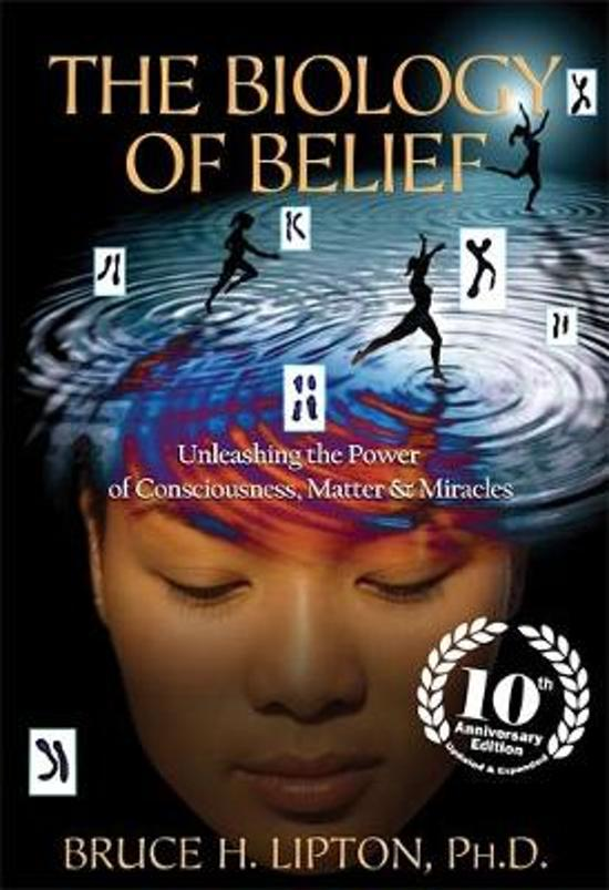 Boek cover The Biology of Belief van Bruce H. Lipton (Paperback)
