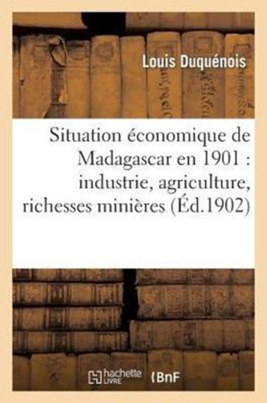 Situation conomique de Madagascar En 1901