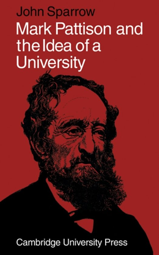 Mark Pattison and the Idea of a University