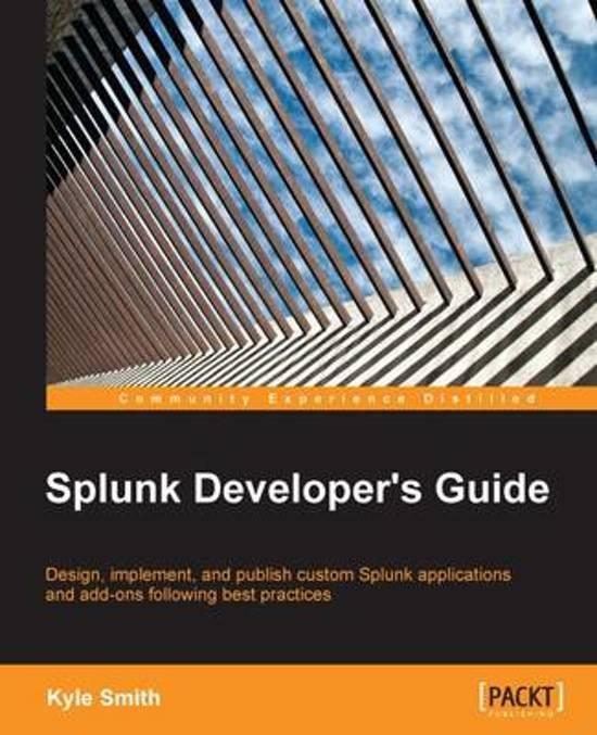bol com   Splunk Developer's Guide, Kyle Smith