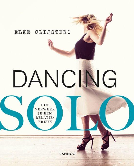 Dancing solo - Hoe verwerk je een relatiebreuk