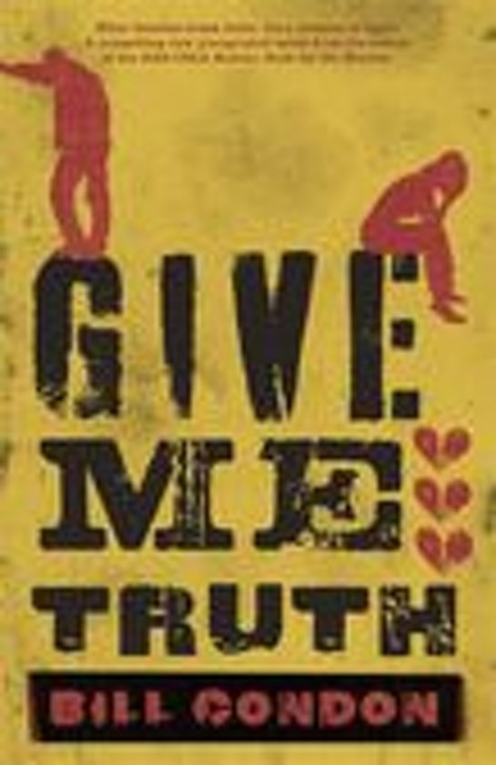 Boek cover Give Me Truth van Bill Condon (Onbekend)