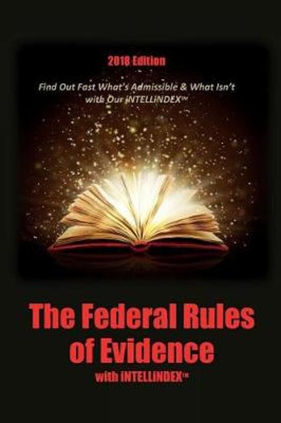 The Federal Rules of Evidence with Intellindex