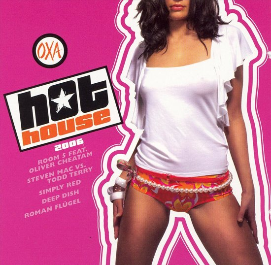 Hot House 2006
