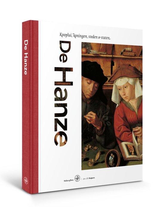 Boek cover De Hanze van Jan J.B. Kuipers (Hardcover)