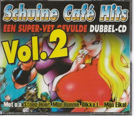 Schuine Cafe Hits 2