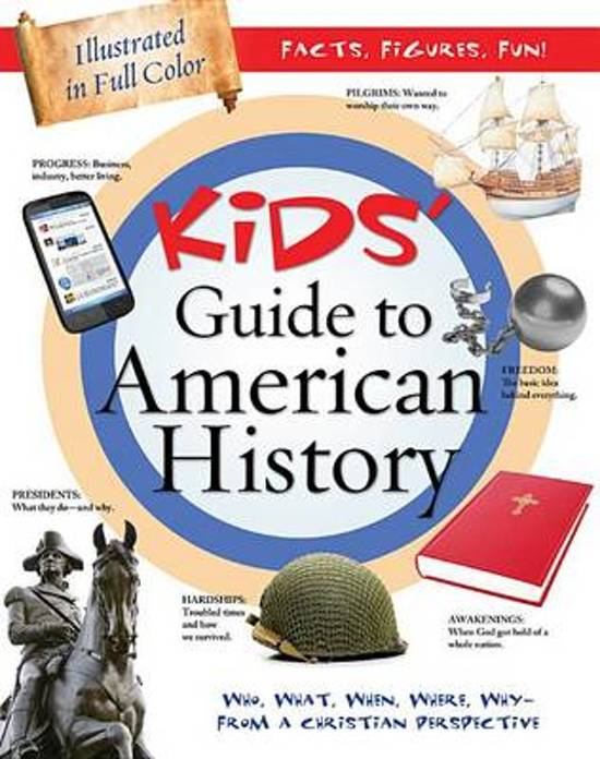 Kids' Guide to American History