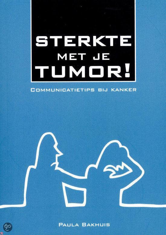 Sterkte met je tumor