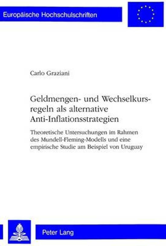 Geldmengen- Und Wechselkursregeln ALS Alternative Anti-Inflationsstrategien
