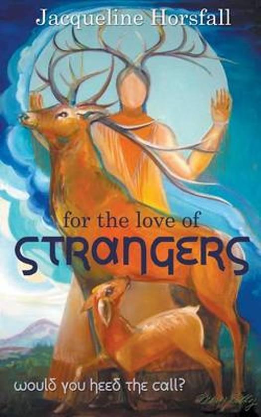 For the Love of Strangers