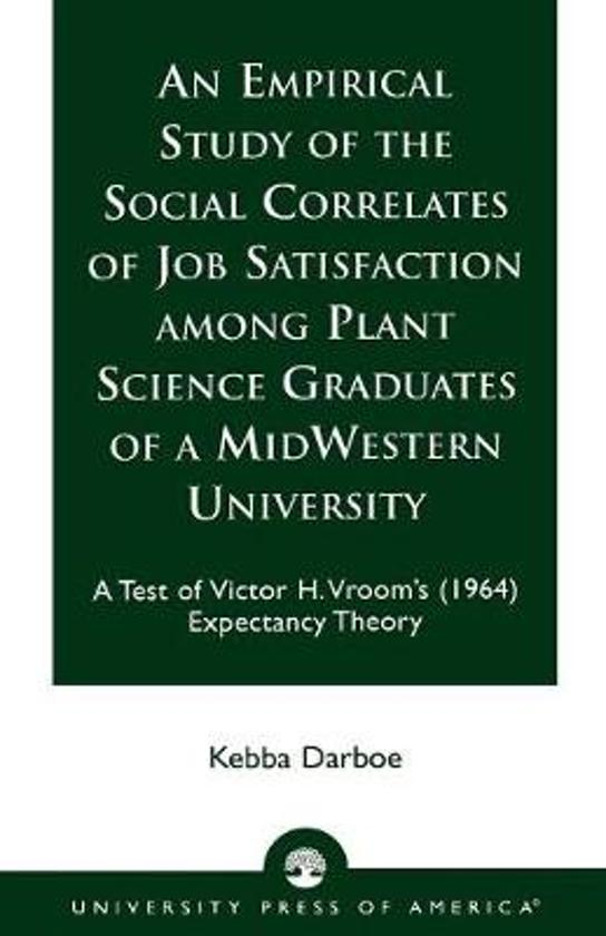 Boek cover An Empirical Study of the Social Correlates of Job Satisfaction among Plant Science Graduates of a Mid-Western University van Kebba Darboe (Paperback)