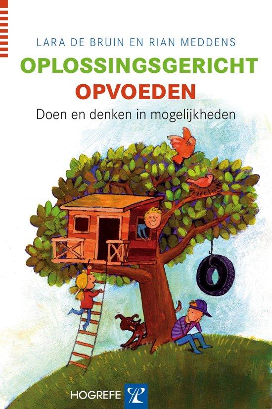 Oplossingsgericht opvoeden lara de bruin for De geheime tuin boek