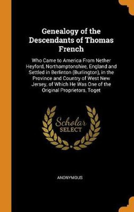 Genealogy of the Descendants of Thomas French