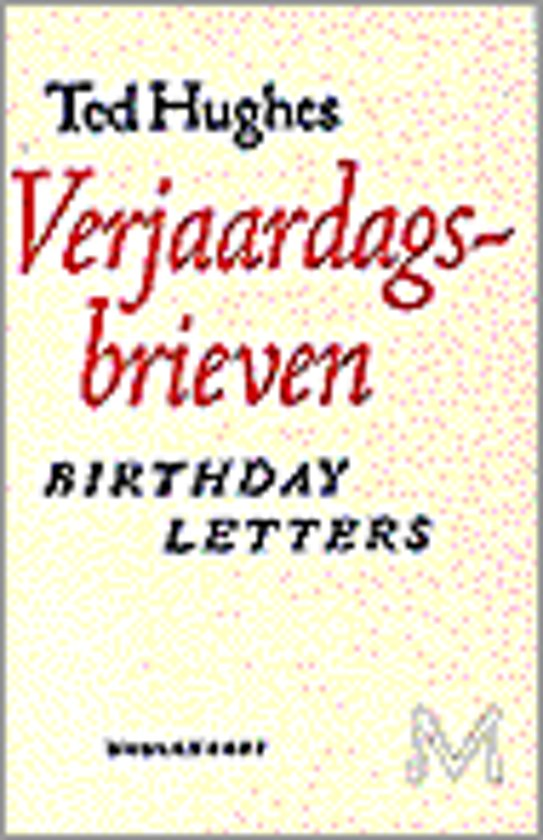 Bolcom Verjaardagsbrieven Ted Hughes 9789029057639