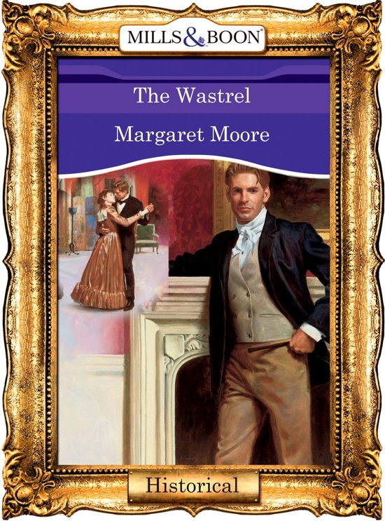 The Wastrel (Mills & Boon Vintage 90s Historical)