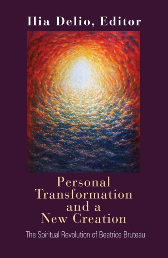 Personal Transformation and a New Creation