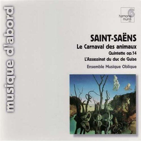Saint-Saens: Le Carnaval Des Animaux etc / Musique Oblique Ensemble