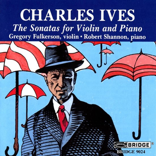 Ives: The Sonatas for Violin & Piano / Fulkerson, Shannon