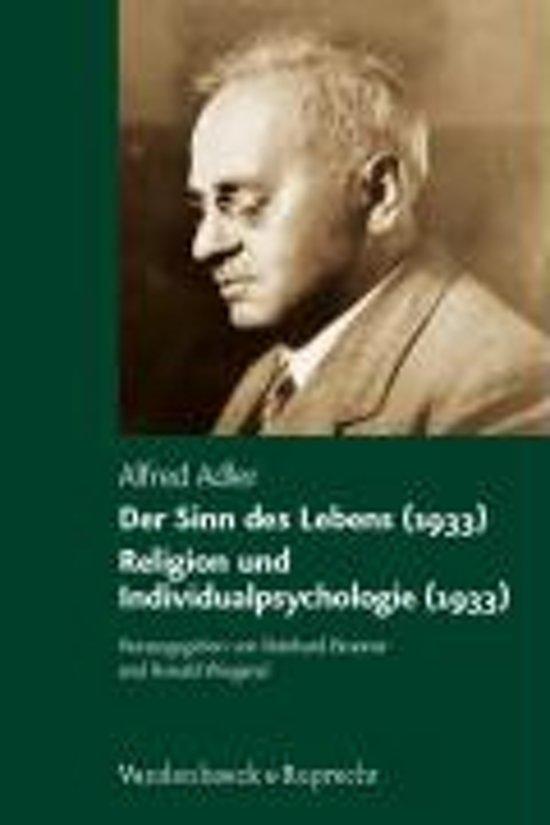 Der Sinn Des Lebens (1933) - Religion Und Individualpsychologie (1933)