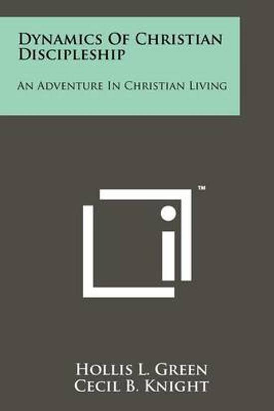 Dynamics of Christian Discipleship