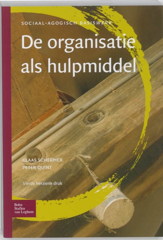 Sociaal agogisch basiswerk - De organisatie als hulpmiddel