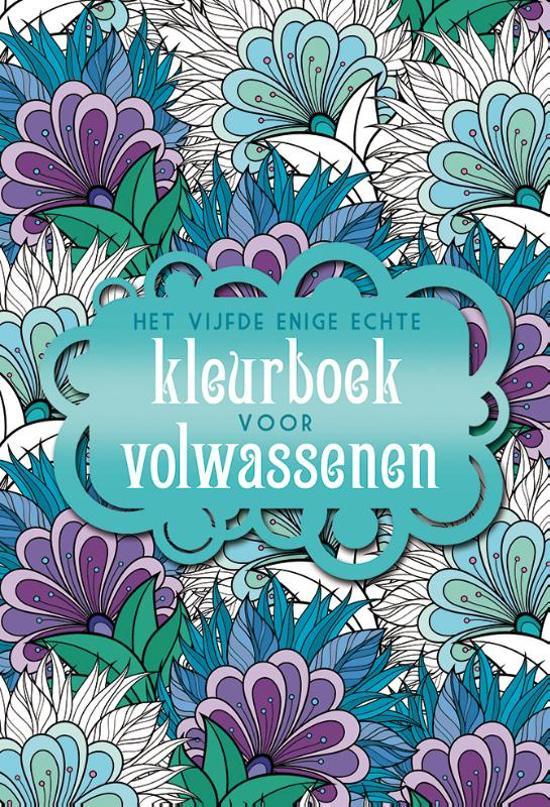 Het vijfde enige echte kleurboek voor volwassenen