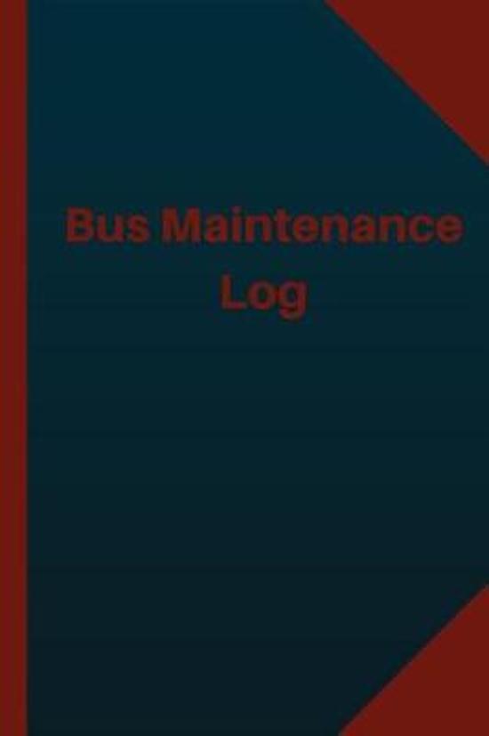 Bus Maintenance Log