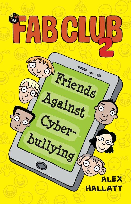 FAB Club 2 - Friends Against Cyberbullying