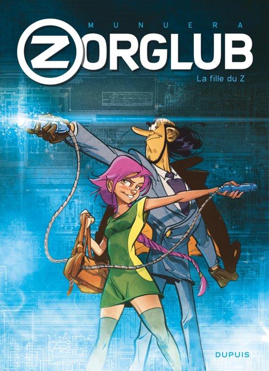 Zorglub - Tome 1 - La fille du Z