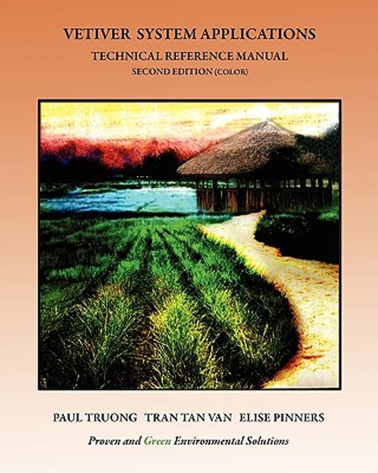 Vetiver System Applications Technical Reference Manual