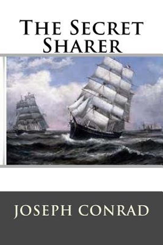 the sea captain in the secret sharer by joseph conrad The secret sharer takes place at sea, near the gulf of siam, told from the perspective of a young nameless captain the captain is unfamiliar with both his ship and his crew, having only joined their company a fortnight earlier.