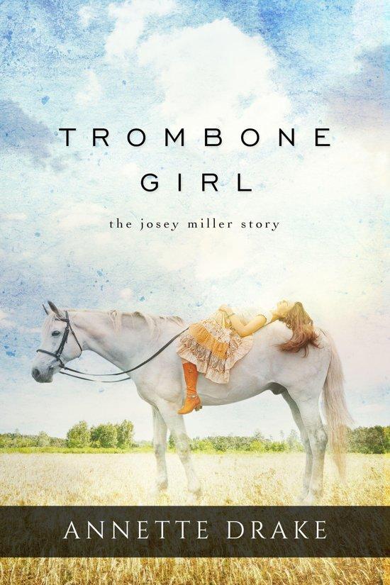 Trombone Girl - The Josey Miller Story
