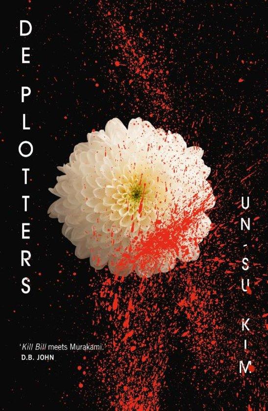 Boek cover De plotters van Un-Su Kim (Paperback)