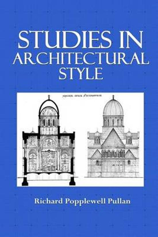 Studies in Architectural Style