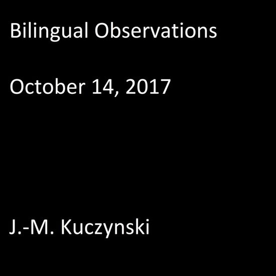 Bilingual Observations : October 14, 2017