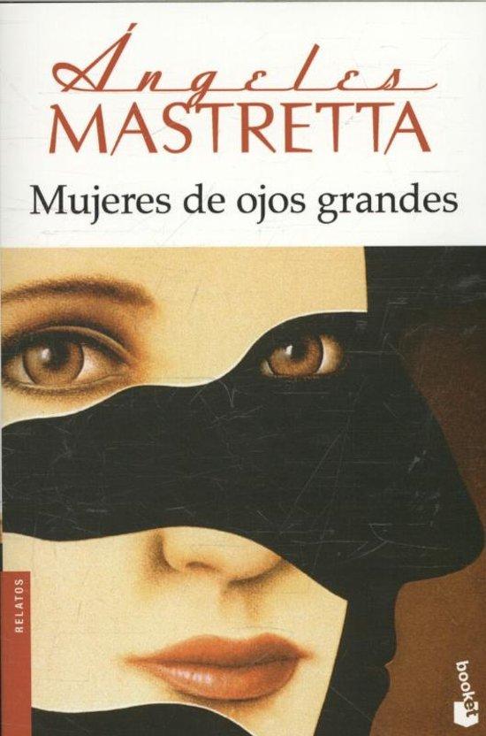 Bolcom Mujeres De Ojos Grandes Angeles Mastretta 9788432222740