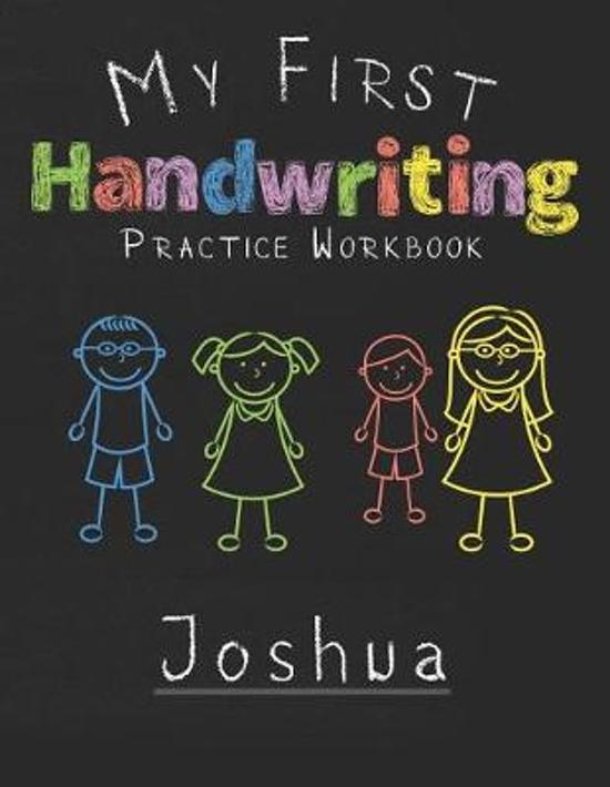 My first Handwriting Practice Workbook Joshua