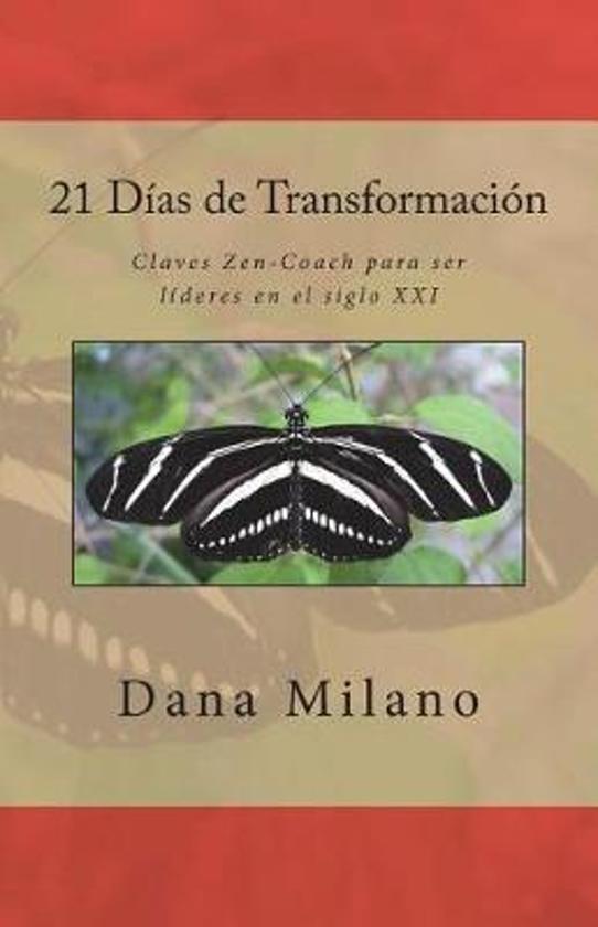 21 D as de Transformaci n
