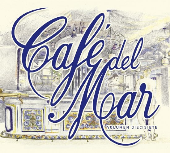 Cafe Del Mar - Volumen Diecisiete (17)