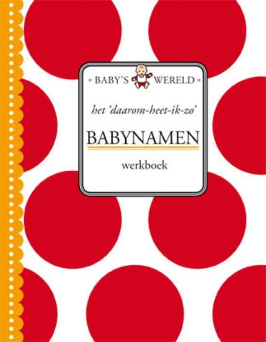Bolcom Het Daarom Heet Ik Zo Babynamen Werkboek Onbekend