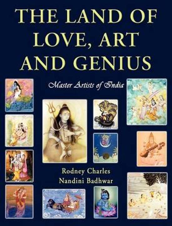 The Land of Love, Art and Genius Master Artists of India