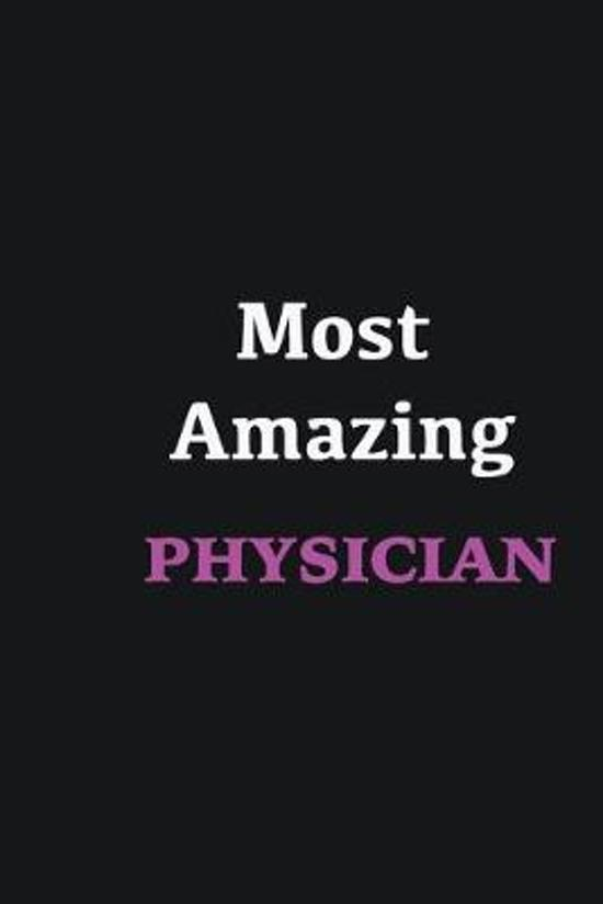 Most Amazing Physician: Writing careers journals and notebook. A way towards enhancement