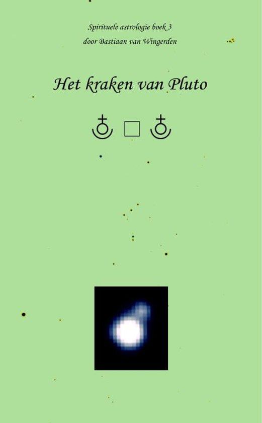 Spirituele astrologie 3 - Het kraken van Pluto