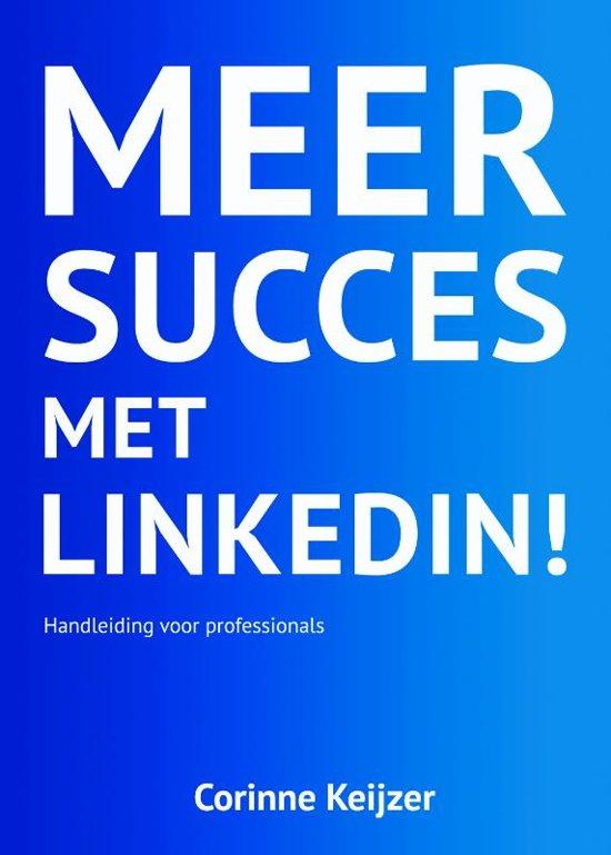 Meer succes met LinkedIn!