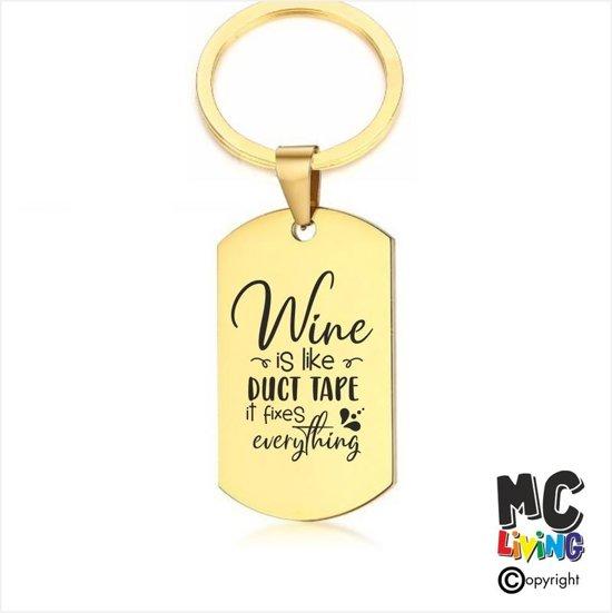 Sleutelhanger RVS - Wine Is Like Duct Tape