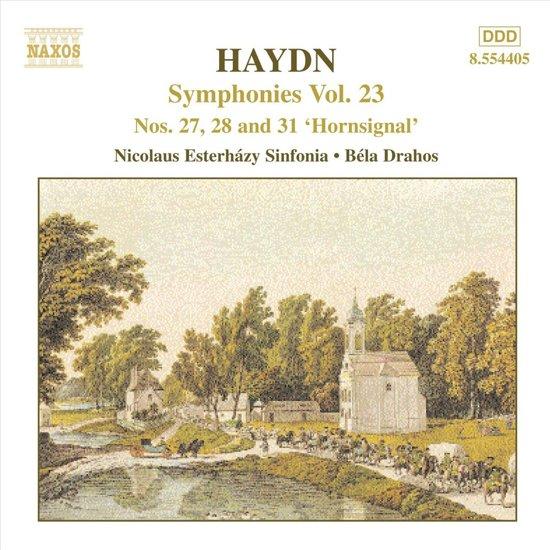 Haydn: Symphonies Vol 23 - nos 27, 28 & 31 / Drahos, Esterhazy Sinfonia