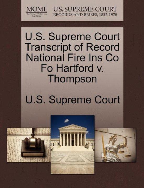 U.S. Supreme Court Transcript of Record National Fire Ins Co Fo Hartford V. Thompson