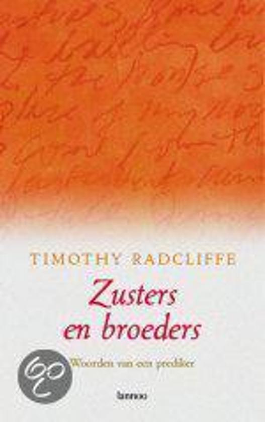 Zusters En Broeders - Timothy Radcliffe |