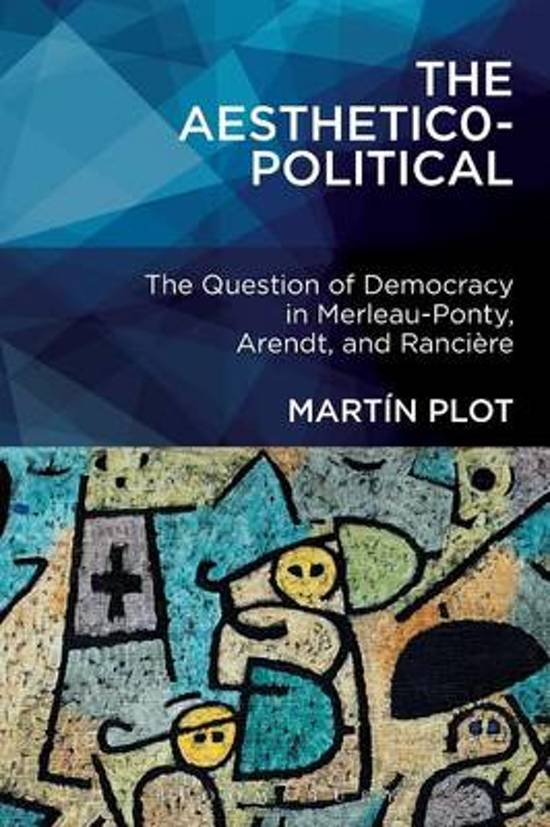 The Question of Democracy in Merleau-Ponty, Arendt, and Rancière