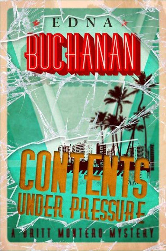 Contents Under Pressure: Contents Under Pressure (ebook), Edna Buchanan